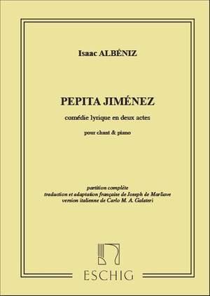 Albéniz: Pepita Jiménez (French & Italian Vsc)
