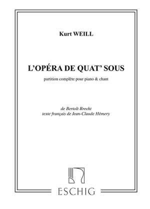 Weill: L'Opéra de Quat'Sous (Die Dreigroschenoper)