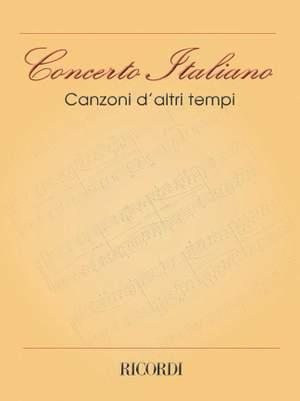 Various: Concerto italiano: Canzoni d'altri Tempi