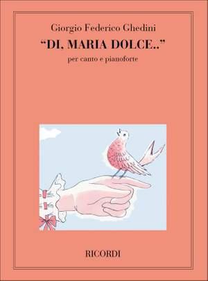 Ghedini: Di, Maria dolce (med)