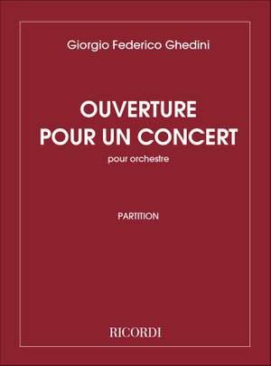 Ghedini: Ouverture pour un Concert