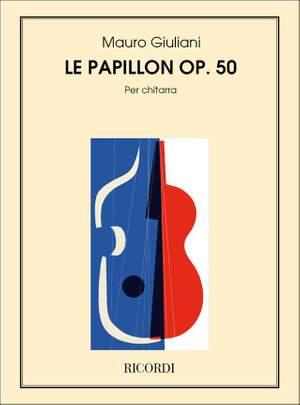 Giuliani: Le Papillon Op.50