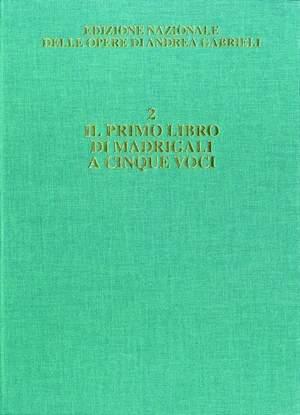 Gabrieli: Madrigali a 5 Voci Vol.1 (Crit.Ed.)