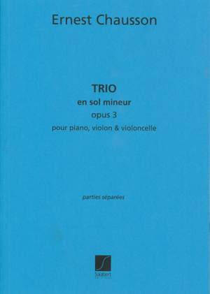 Chausson: Trio Op.3 in G minor