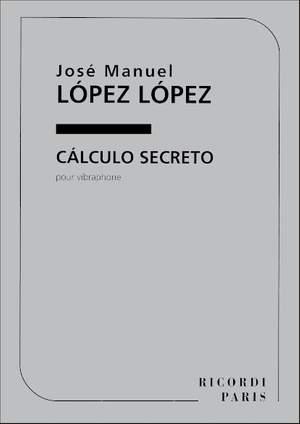 López: Cálculo secreto