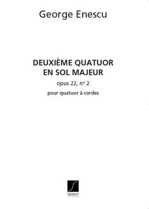 Enesco: Quatuor à Cordes Op.22, No.2 in G major