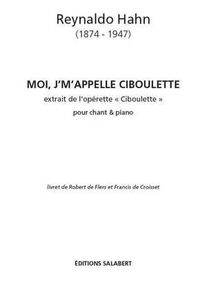 Hahn: Air de 'Ciboulette': Moi, j'm'appell Ciboulette