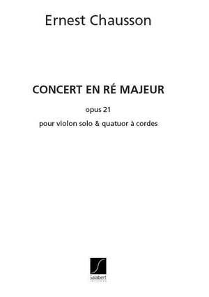 Chausson: Concert Op.21 in D major