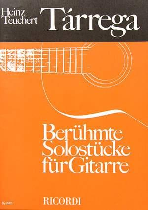 Tárrega: Berühmte Solostücke