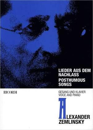 Zemlinsky: Lieder aus dem Nachlass (Posthumous Songs)