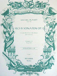 Blavet: 6 Sonatas Op.1, No.1 - No.3