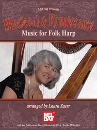 Laura Zaerr: Medieval And Renaissance Music For Folk Harp