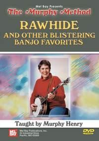 Murphy Henry: Rawhide & Other Blistering Banjo Favorites