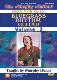 Murphy Henry: Bluegrass Rhythm Guitar: Volume 2