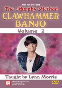Lynn Morris: Clawhammer Banjo: Volume 2