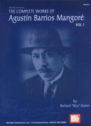 Agustin Barrios Mangoré: Complete Works Of Agustin Barrios Mangore