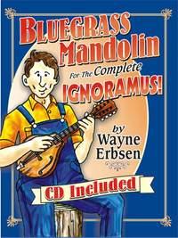 Erbsen: Bluegrass Mandolin For The Complete Ignoramus!