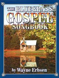 Bluegrass Gospel Songbook