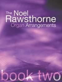 Rawsthorne: Rawsthorne Organ Arrangements Book 2