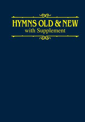 Hymns Old And New With Supplement - Words, Hardback