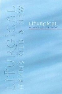 Liturgical Hymns Old & New - Melody