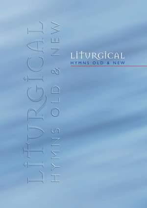 Liturgical Hymns Old & New - Organ