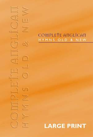 Complete Anglican Hymns Old & New -Words