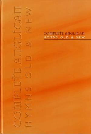 Complete Anglican Hymns Old & New-Music