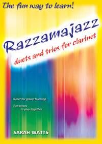 Watts: RazzamajazzDuets & Trios For Clarinet