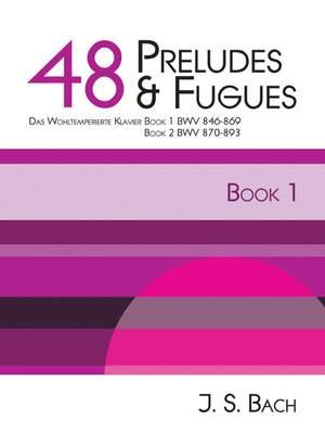 Bach: Bach - 48 Preludes & Fugues Book 1