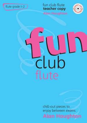 Haughton: Fun Club Flute Grades 1-2- Teacher Copy