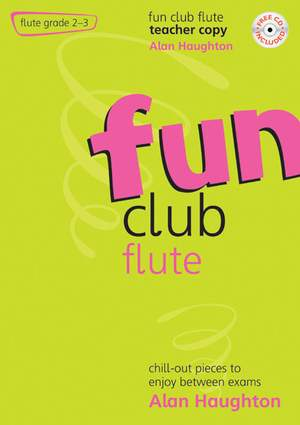 Haughton: Fun Club Flute Grades 2-3 - Teacher Copy
