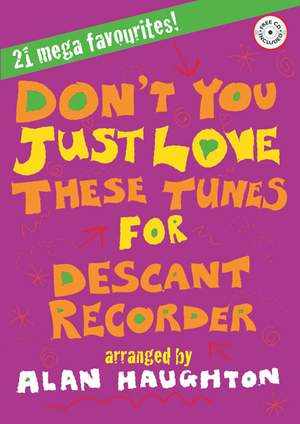 Don't You Just Love These Tunes - Descant Recorder