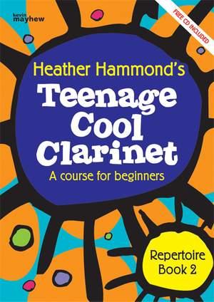 Cool Clarinet Teenage Repertoire Book 2