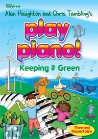 Play Piano! Keeping It Green