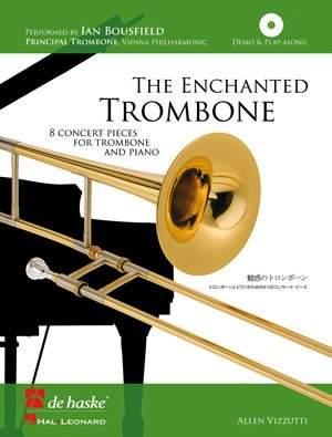 Vizzutti: The Enchanted Trombone