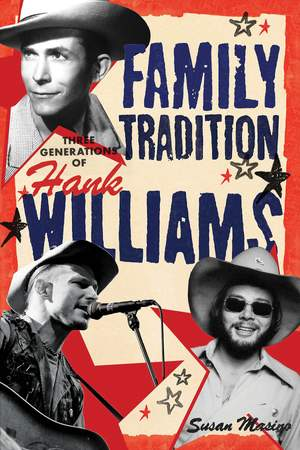 Hank Williams Family Tradition