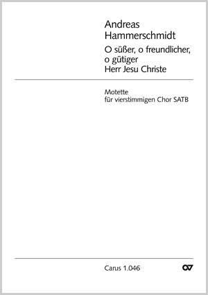 Hammerschmidt: O süßer, o freundlicher (F-Dur)