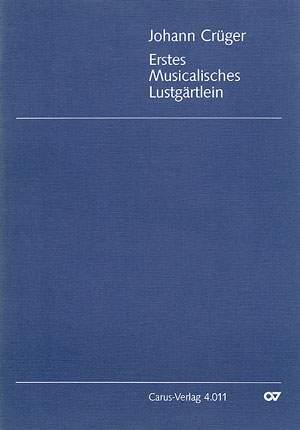 Crüger: Erstes Musicalisches Lustgärtlein
