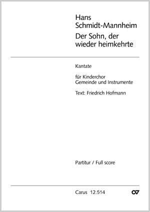 Schmidt-Mannheim: Der Sohn, der wieder heimkehrte