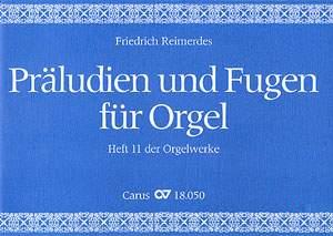 Reimerdes: Präludien und Fugen für Orgel