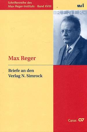 Max Reger: Briefe an den Verlag N. Simrock