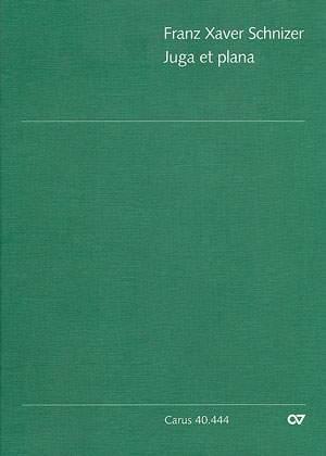 Schnizer: Juga et plana (B-Dur)