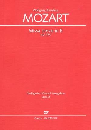 Mozart: Missa brevis in B (KV 275 (272b); B-Dur)