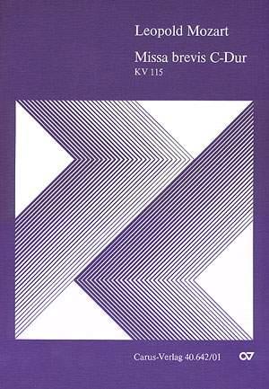 Mozart: Missa brevis in C (KV 115; C-Dur)