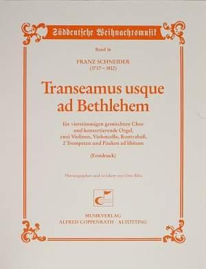 Schneider: Transeamus usque ad Bethlehem (D-Dur)