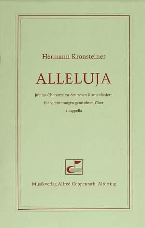 Kronsteiner: Alleluja. Jubilus-Chorsätze zu deutschen Kirchenliedern