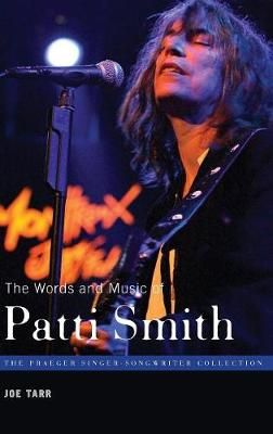 The Words and Music of Patti Smith