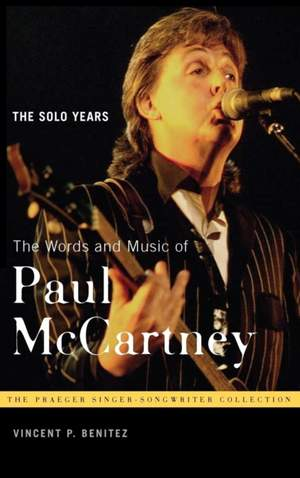 The Words and Music of Paul McCartney: The Solo Years