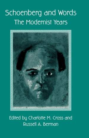 Schoenberg and Words: The Modernist Years